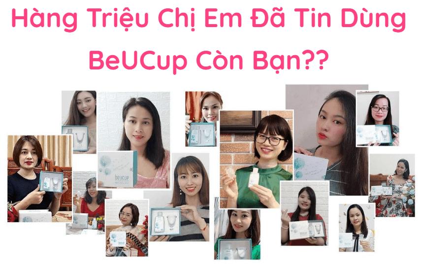 khách hàng tin dùng cốc nguyệt san beucup