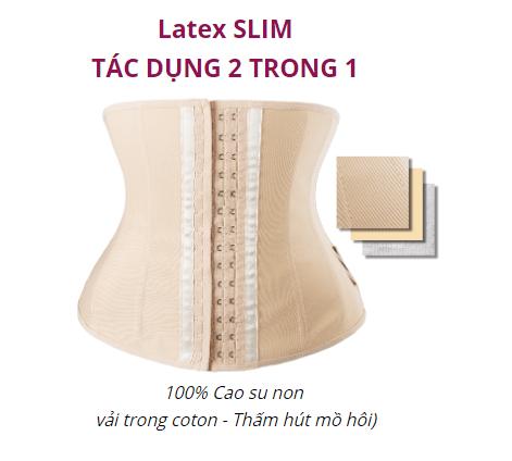 tác dụng của gen nịt bụng latex slim
